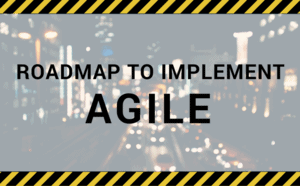 Header for Roadmap to Implement Agile infographic.